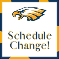 white background with an eagle head and the words schedule change!