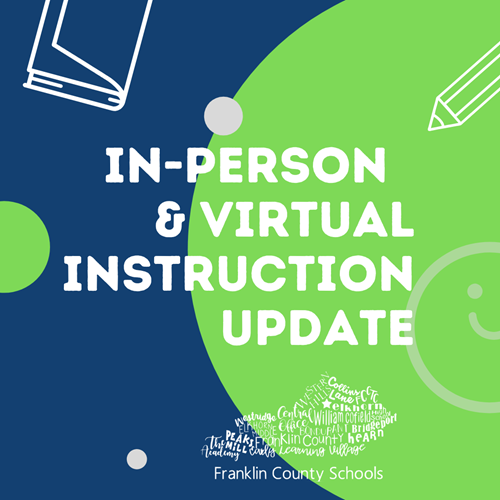 In-person and Virtual Instruction Update